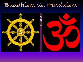 Buddhism vs. Hinduism