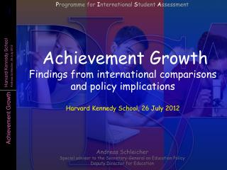Achievement Growth F indings from international comparisons  and policy implications