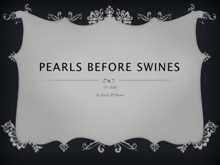 Pearls Before  Swines