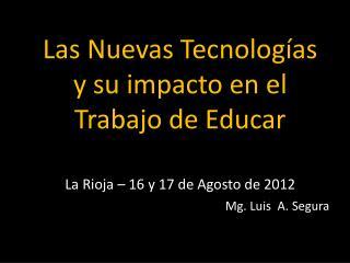 Mg.  Luis  A. Segura