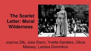 The Scarlet Letter: Moral Wilderness