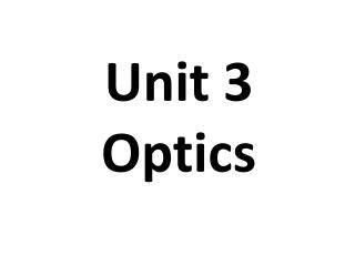 Unit 3 Optics