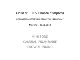 MINI BOND CAMBIALI FINANZIARIE CROWDFUNDING