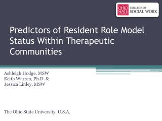 Predictors of Resident Role Model Status Within Therapeutic Communities