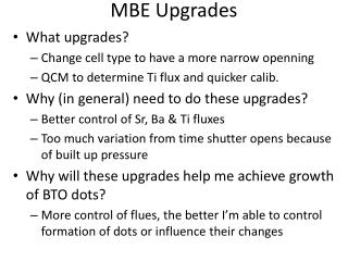 MBE Upgrades