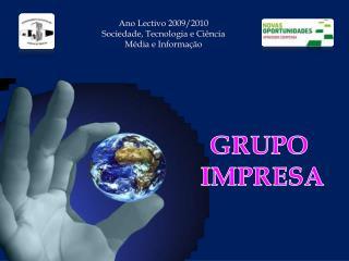 Ano Lectivo 2009/2010 Sociedade, Tecnologia e Ciência Média e Informação