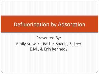 Defluoridation  by Adsorption