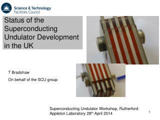 Status of the Superconducting Undulator Development in the UK