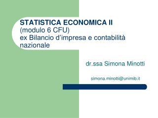 STATISTICA ECONOMICA II (modulo 6 CFU) ex Bilancio d'impresa e contabilità nazionale