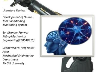 Literature Review  Development of Online Tool Conditioning Monitoring System By:Vikender Panwar