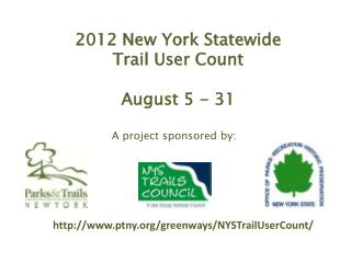2012 New York Statewide  Trail User Count August 5 - 31