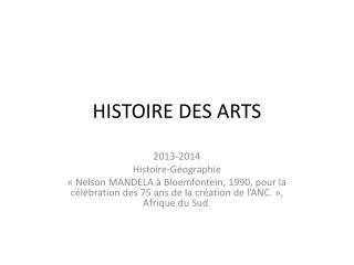 HISTOIRE DES ARTS