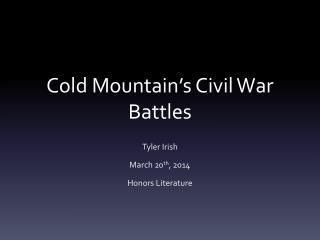 Cold Mountain's Civil War Battles