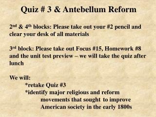 Quiz # 3 & Antebellum Reform