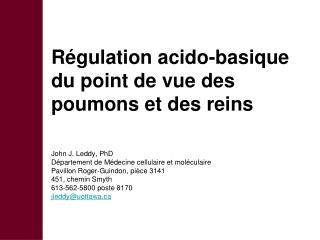 Régulation acido-basique du point de vue des poumons et des reins