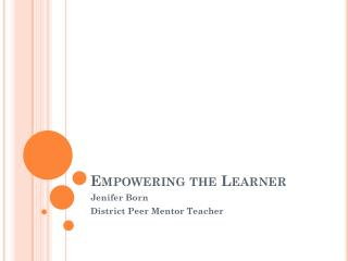 Empowering the Learner