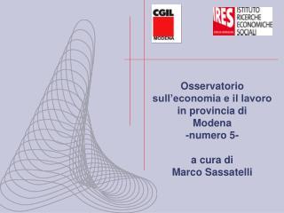 Osservatorio sull'economia e il lavoro in provincia di  Modena -numero 5 - a cura di