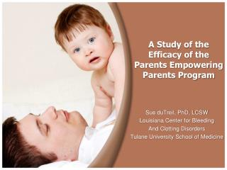 A Study of the Efficacy of the  Parents Empowering Parents Program