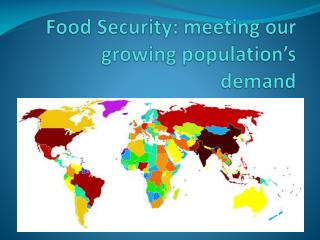 Food Security: meeting our growing population's demand