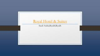 Royal Hotel And Suites - Holdinn.com