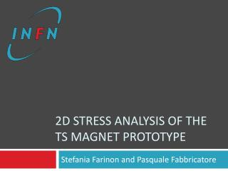 2d stress analysis of the  ts  magnet prototype
