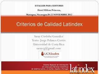 Criterios de Calidad  Latindex
