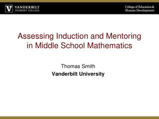 Assessing Induction and Mentoring in Middle School Mathematics