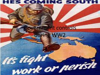 Government controls during WW2