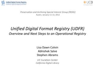 Unified Digital Format Registry (UDFR) Overview and Next Steps to an Operational Registry