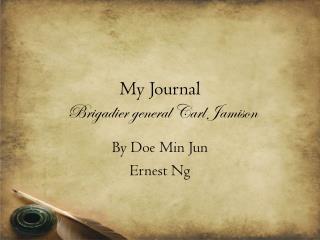 My Journal Brigadier general Carl Jamison