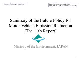 Summary of  the Future Policy for  Motor Vehicle Emission Reduction  (The 11th Report)