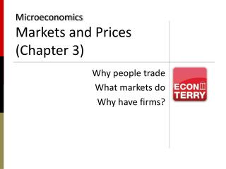 Microeconomics Markets and Prices (Chapter 3)