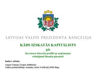 Indars Aščuks Augsta Līmeņa Grupas dalībnieks