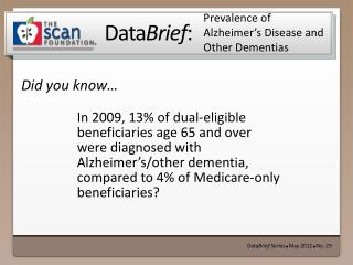 Prevalence of Alzheimer's Disease and Other Dementias