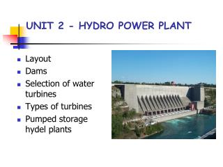 UNIT 2 - HYDRO POWER PLANT