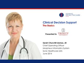 Clinical Decision Support The Basics Presented to