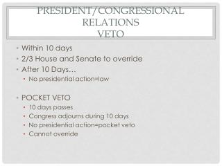 President/Congressional Relations VETO