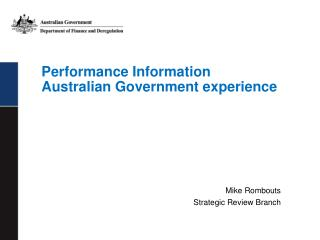 Performance Information  Australian Government experience