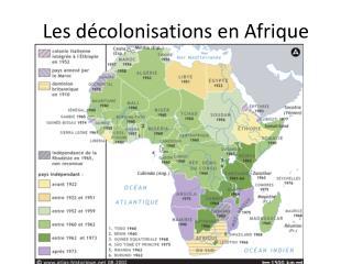 Les décolonisations en Afrique