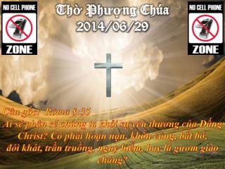 Thờ Phượng Chúa 2014/06/29