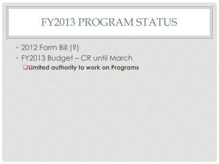 FY2013  Program Status