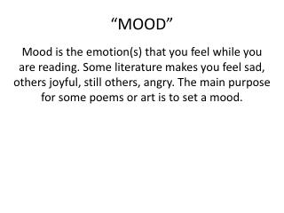 """MOOD"""