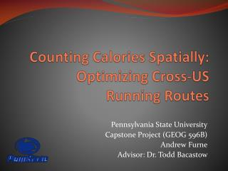 Counting Calories Spatially: Optimizing Cross-US Running Routes
