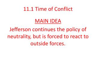 11.1 Time  of Conflict