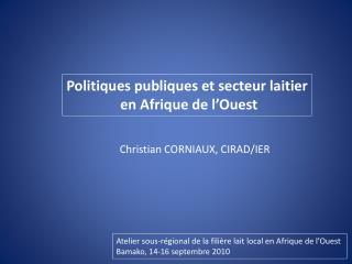 Politiques publiques et secteur laitier  en Afrique de l'Ouest