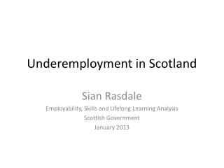 Underemployment in Scotland