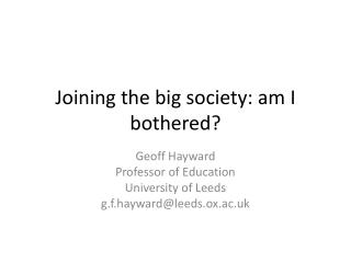 Joining the big society: am I bothered?