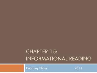 Chapter 15: Informational Reading