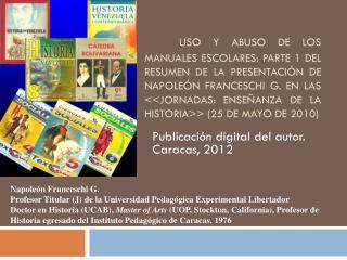 Publicación  digital del autor. Caracas, 2012
