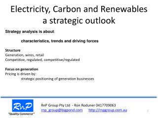Electricity, Carbon and Renewables  a strategic outlook